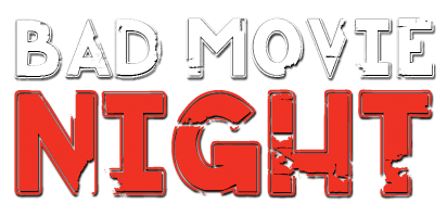 Bad Movie Night Podcast Logo