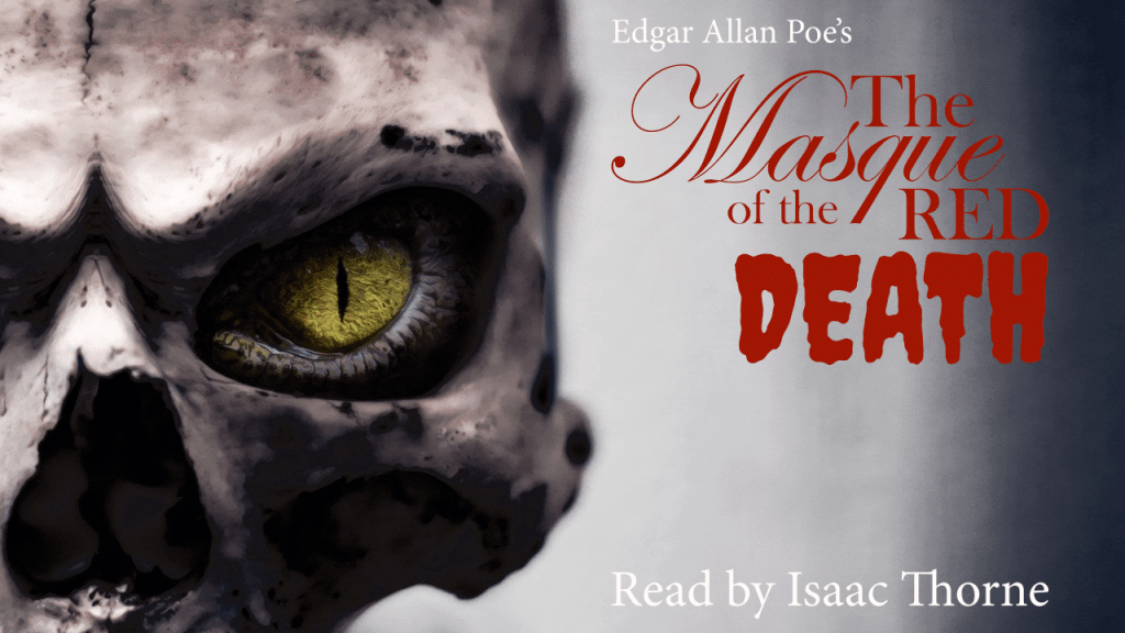 Isaac Reads THE MASQUE OF THE RED DEATH on YouTube