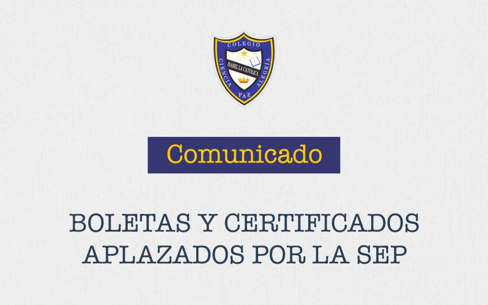 Comunicado por entrega de Boletas y Certificados