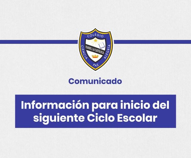 Comunicado informativo Inicio del siguiente Ciclo 2021-2022