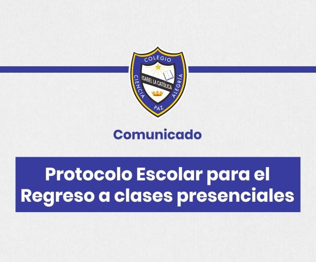 Comunicado Protocolo escolar para el regreso a clases presenciales