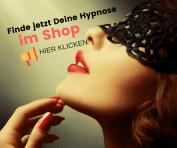 Finde jetzt Deine erotische Hypnose im Shop