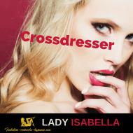 """Bild zu """"Crossdresser"""" by Lady Isabella"""