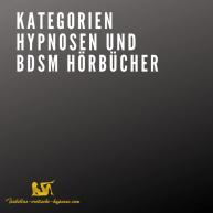 Bild Kategorien Hypnosen und BDSM Hörbücher