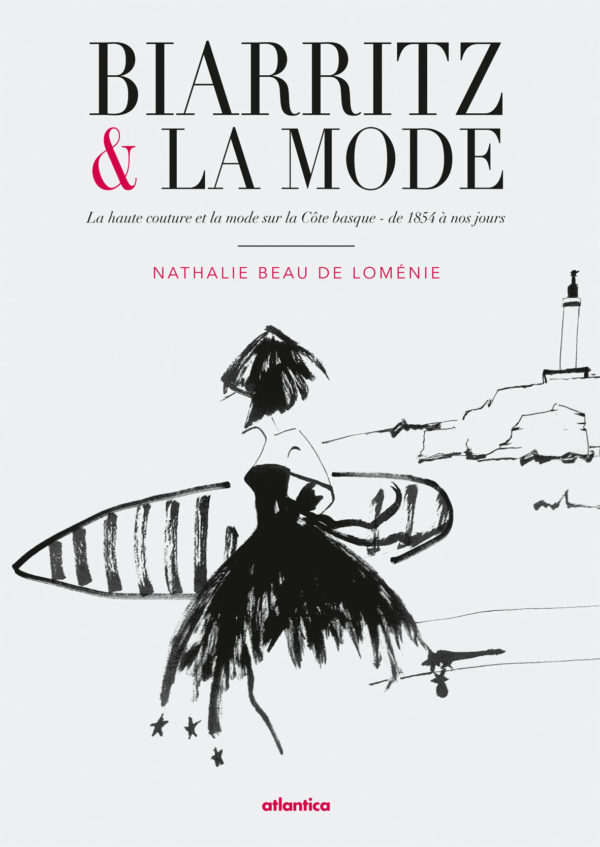 livre Biarritz et la Mode Nathalie Beau de Loménie