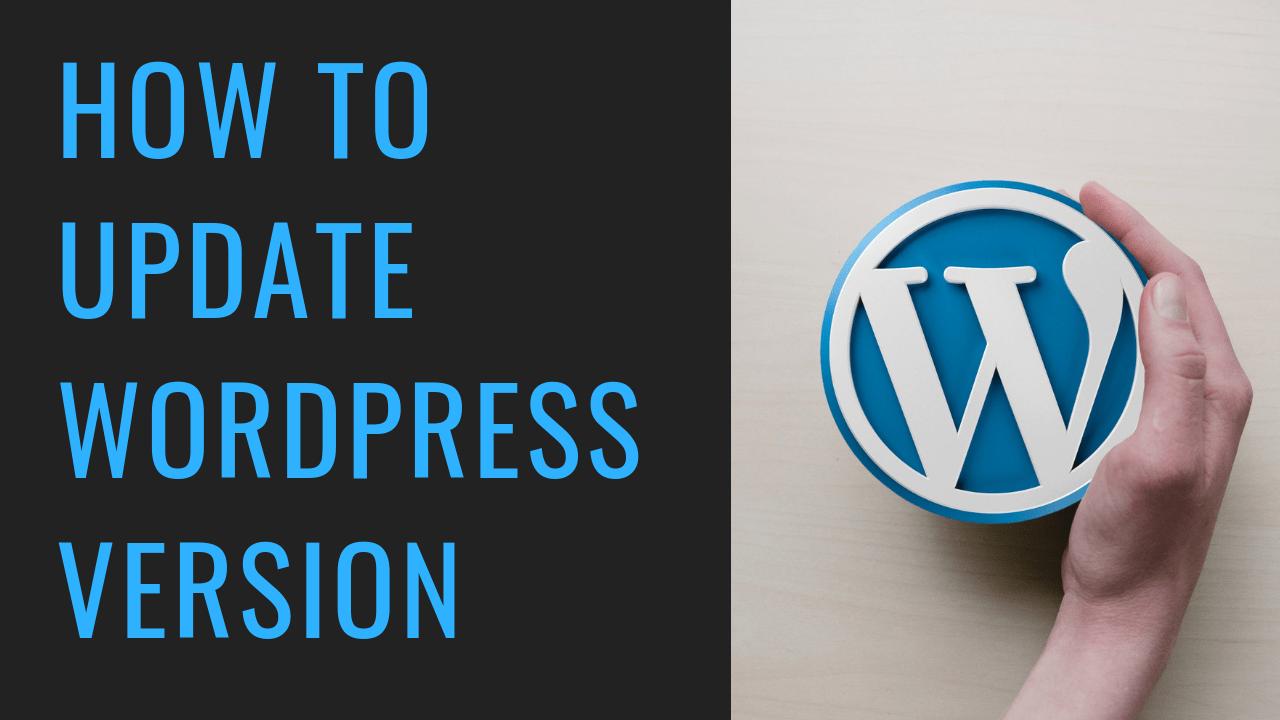 How to Update WordPress Version