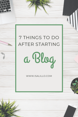 thing to do after start a blog