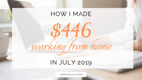 How I made $446 working from home with my business in July 2019