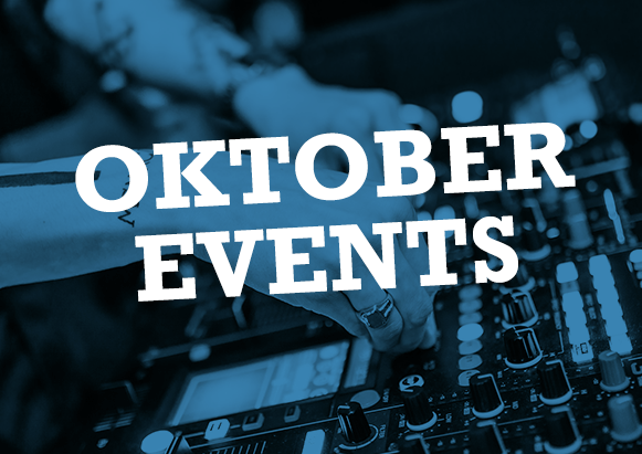 Oktober Events – Meine Highlights