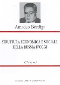 Image result for Amadeo Bordiga - Struttura economica e sociale della Russia oggi