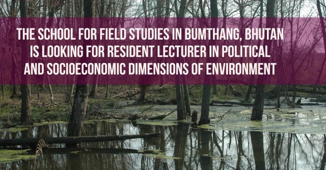 Resident Lecturer in Political and Socioeconomic Dimensions of Environment, Bhutan