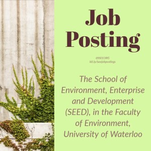 The School of Environment, Enterprise and Development (SEED), in the Faculty of Environment, University of Waterloo