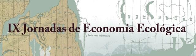 IX Jornadas de Economia Ecologica