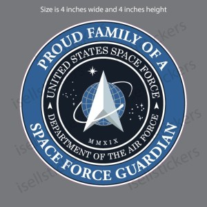 Proud Family of a Space Force Guardian Military Air Force Bumper Sticker Window Decal