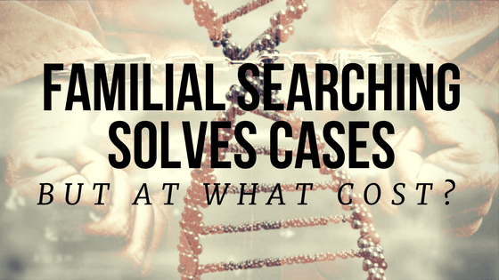 familial-searching-solves-cases