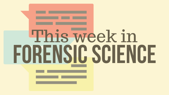 This Week In Forensic Science Ishi News