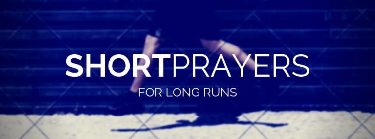 5 Short Prayers for Your Next Run