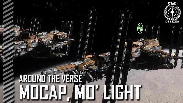 Star Citizen Around the Verse Mocap Mo Light