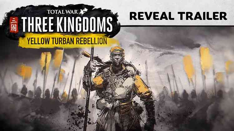 Total War: Three Kingdoms Yellow Turban Rebellion
