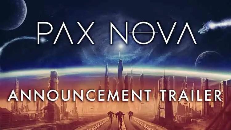 Pax Nova announced