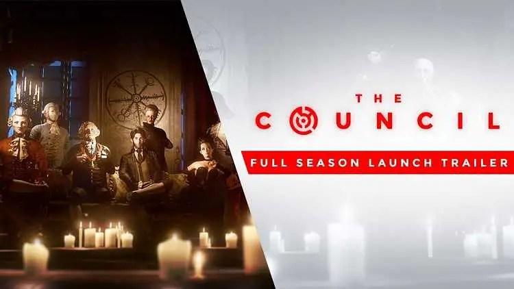 The Council Full Season Launch Trailer