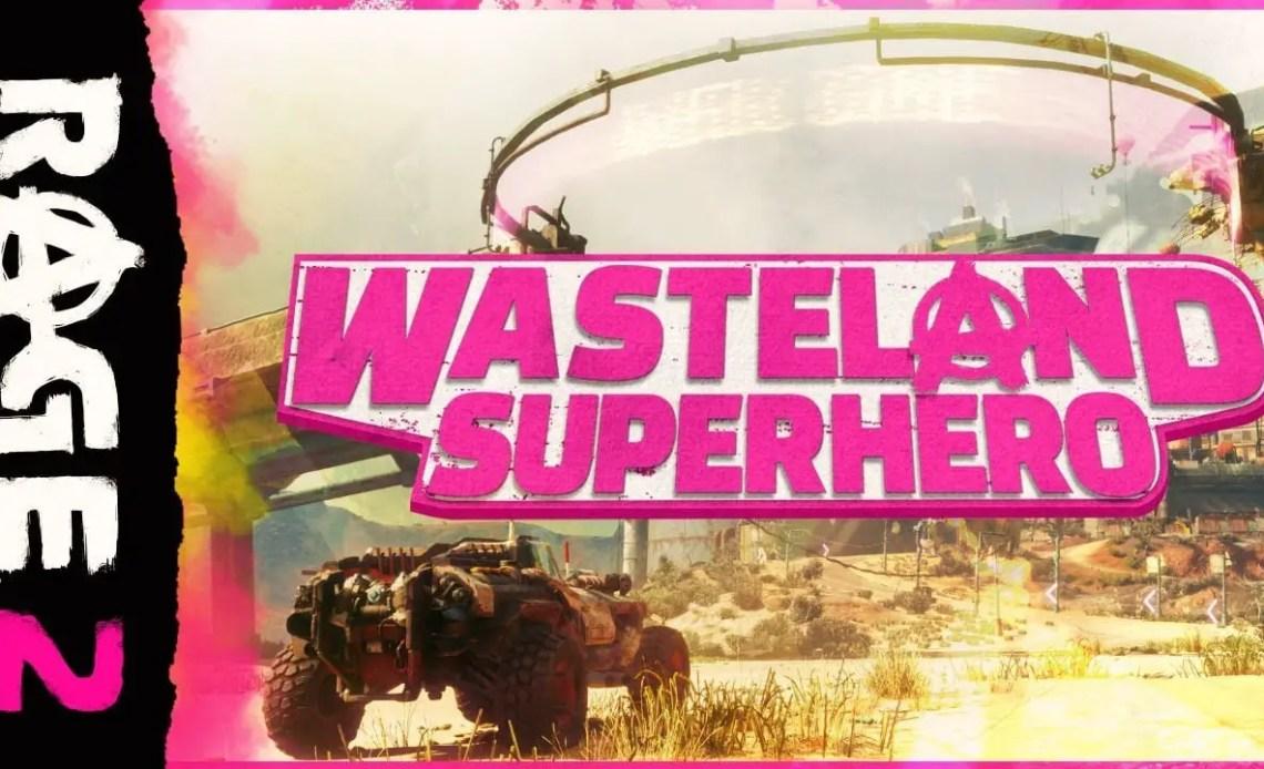 Rage 2 Wasteland Superhero Trailer
