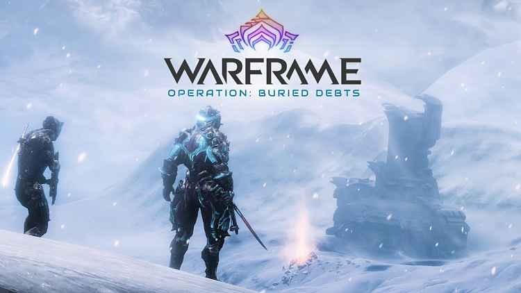 Warframe Operation: Buried Debts is Live
