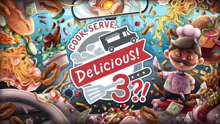 Cook Serve Delicious 3 Announced