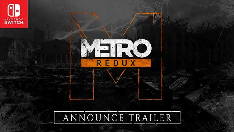 Metro Redux coming to Switch next month