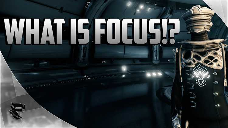 Guide to Focus in Warframe
