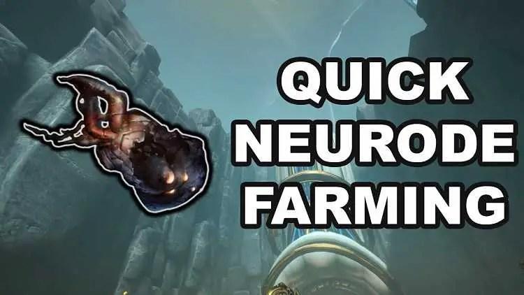 Warframe Guide: Best Way to Farm Neurodes in Warframe