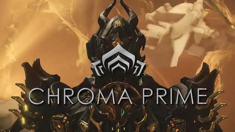 How to Farm Chroma Prime Relics in Warframe