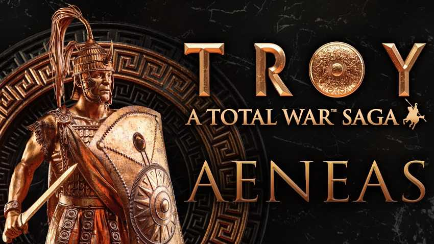 Total War Saga: Troy Aeneas Campaign