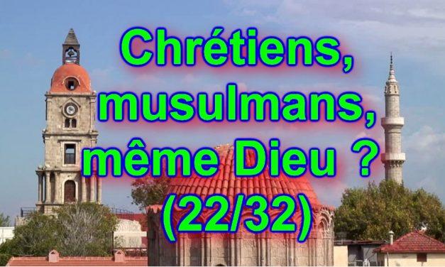 Allah ou Hou Baal ? Chrétiens, musulmans, même Dieu ? (22/32)