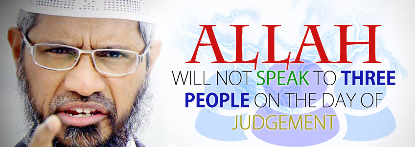 ALLAH WILL NOT SPEAK TO THREE PEOPLE ON THE DAY OF JUDGEMENT - KNOW THEM?