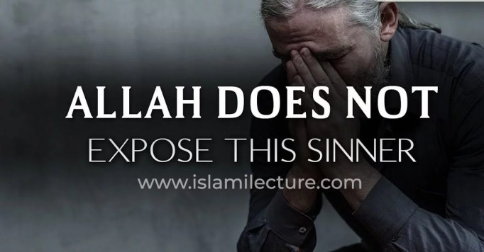 Allah Does not expose this sinner
