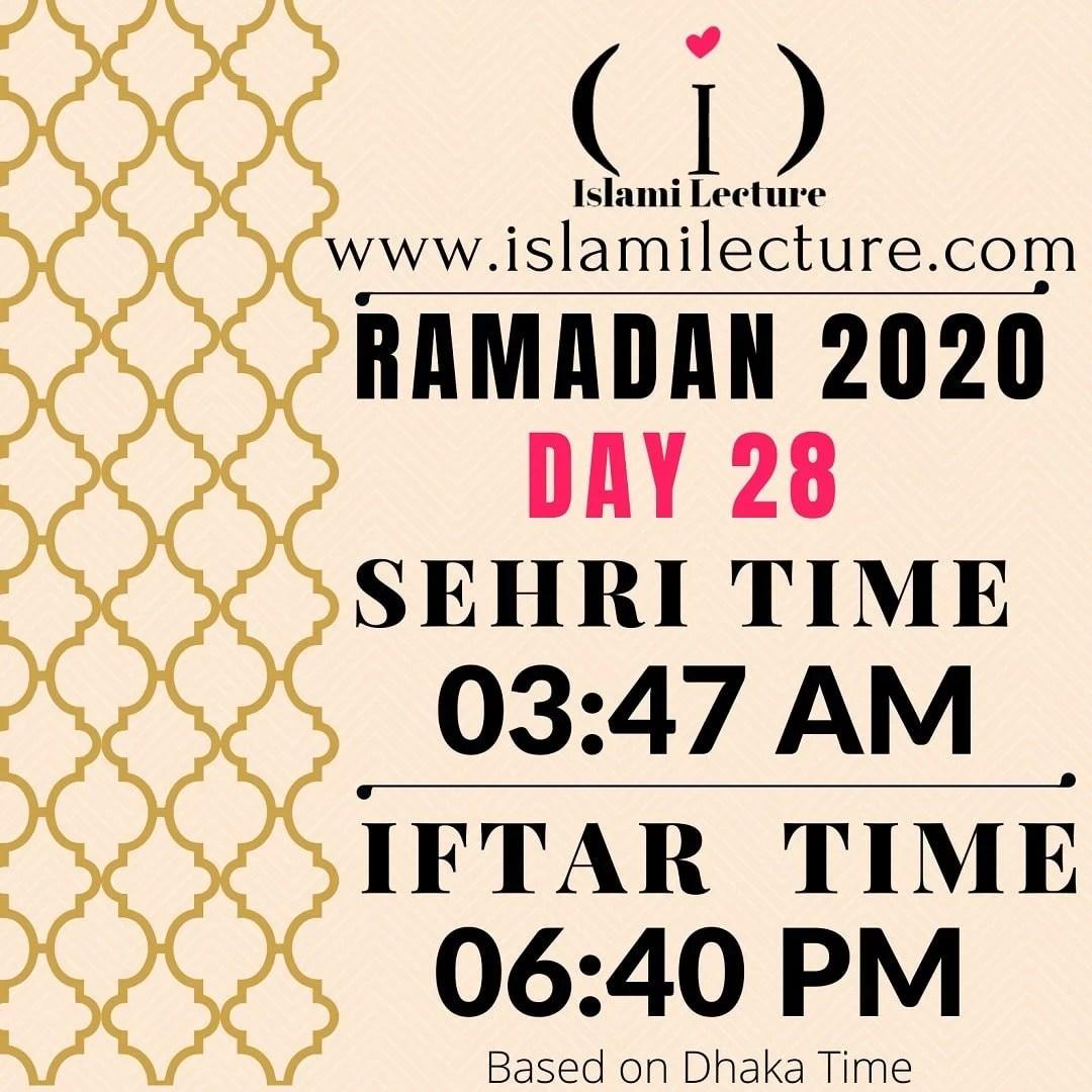 Dhaka Ramadan 2020 Sehri & Iftar Time (Day 28)