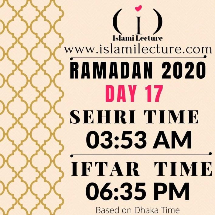 Dhaka Ramadan 2020 Sehri & Iftar Time (Day 17)