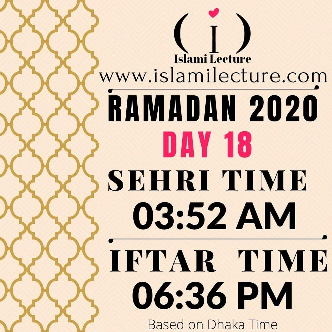 Dhaka Ramadan 2020 Sehri & Iftar Time (Day 18)