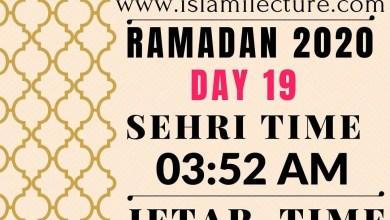 Dhaka Ramadan 2020 Sehri & Iftar Time (Day 19)