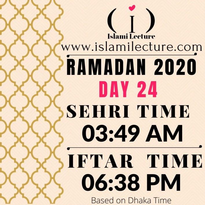 Dhaka Ramadan 2020 Sehri & Iftar Time (Day 24)