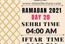 Dhaka Ramadan Day 20 iftar and sehri time - Islami Lecture