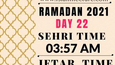 Dhaka Ramadan Day 22 iftar and sehri time - Islami Lecture