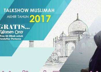 Yogya, Kuy Ikutan Gebyar Muslimah Akhir Tahun 2017! 1
