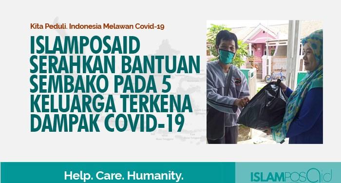 IslamposAid Serahkan Bantuan Sembako pada 5 Keluarga Terkena Dampak Covid-19 1