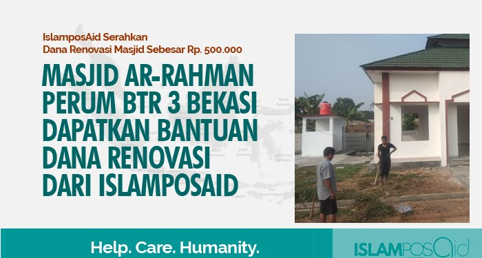 Masjid Ar-Rahman Perum BTR 3 Bekasi Dapatkan Bantuan Dana Renovasi dari IslamposAid 1