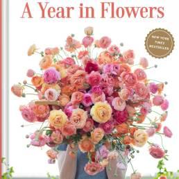 floret farm a year in flowers