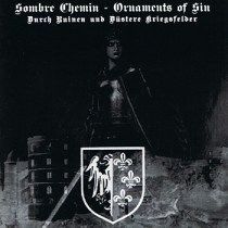 "SOMBRE CHEMIN /  ORNAMENTS OF SIN ""split"" IS29 -2005"