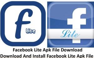 Facebook Lite Apk File Download - Download And Install Facebook Lite Apk File