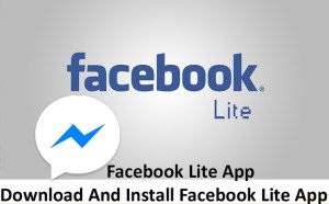 Facebook Lite App - How To Download And Install Facebook Lite App